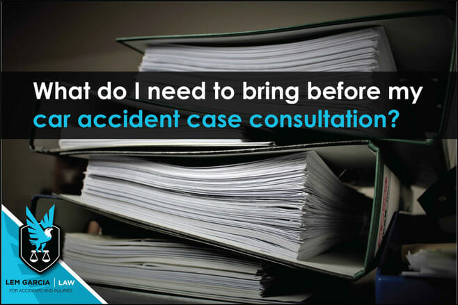 what-do-i-need-to-bring-before-my-car-accident-case-consultation