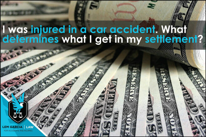 injured-in-car-accident-what-determine-what-i-get-in-settlement