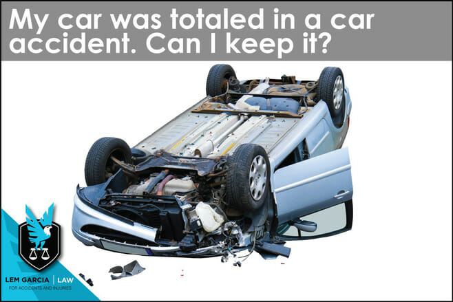 car-totaled-can-i-keep-it