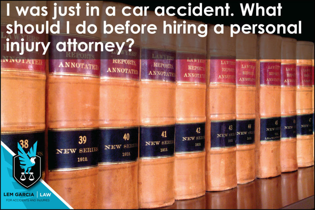 just-in-accident-what-should-i-do-before-hiring-personal-injury-attorney