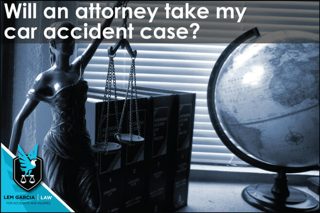 will-attorney-take-my-car-accident-case